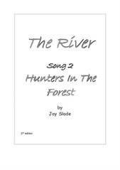 The River (2nd edition): 02 - Hunters In The Forest