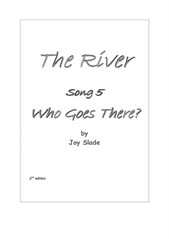 The River (2nd edition): 05 - Who Goes There?